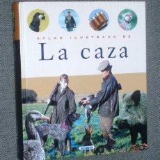 Libros de segunda mano: ATLAS ILUSTRADO DE LA CAZA - SUSAETA. Lote 50695409