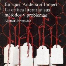 Libros de segunda mano: ENRIQUE ANDERSON IMBERT. LA CRÍTICA LITERARIA: SUS MÉTODOS Y PROBLEMAS. RM70614. . Lote 50697382