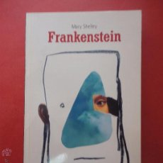 Libros de segunda mano: FRANKENSTEIN. MARY SHELLEY.. Lote 50704698