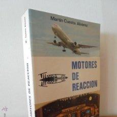 Libros de segunda mano: MOTORES DE REACCION. MARTIN CUESTA ALVAREZ. ED.PARANINFO S.A.1991. VER FOTOGRAFIAS ADJUNTAS.. Lote 50706361