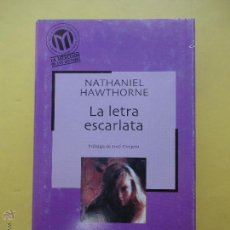 Libros de segunda mano: LA LETRA ESCARLATA. HAWTHORNE. Lote 50710685