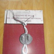 Libros de segunda mano: DIFICIL SELLO SIGILOGRAFIA CATALOGO ARCHIVO HISTORICO PROVINCAL CANTABRIA MANUEL VAQUERIZO GIL 1988. Lote 50710716