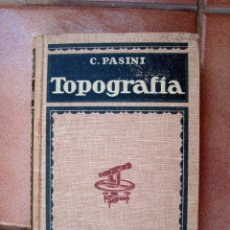 Libros de segunda mano: ANTIGUO LIBRO TRATADO DE TOPOGRAFIA, CLAUDIO PASINI, EDITOR GUSTAVO GILI, BARCELONA. Lote 50742940
