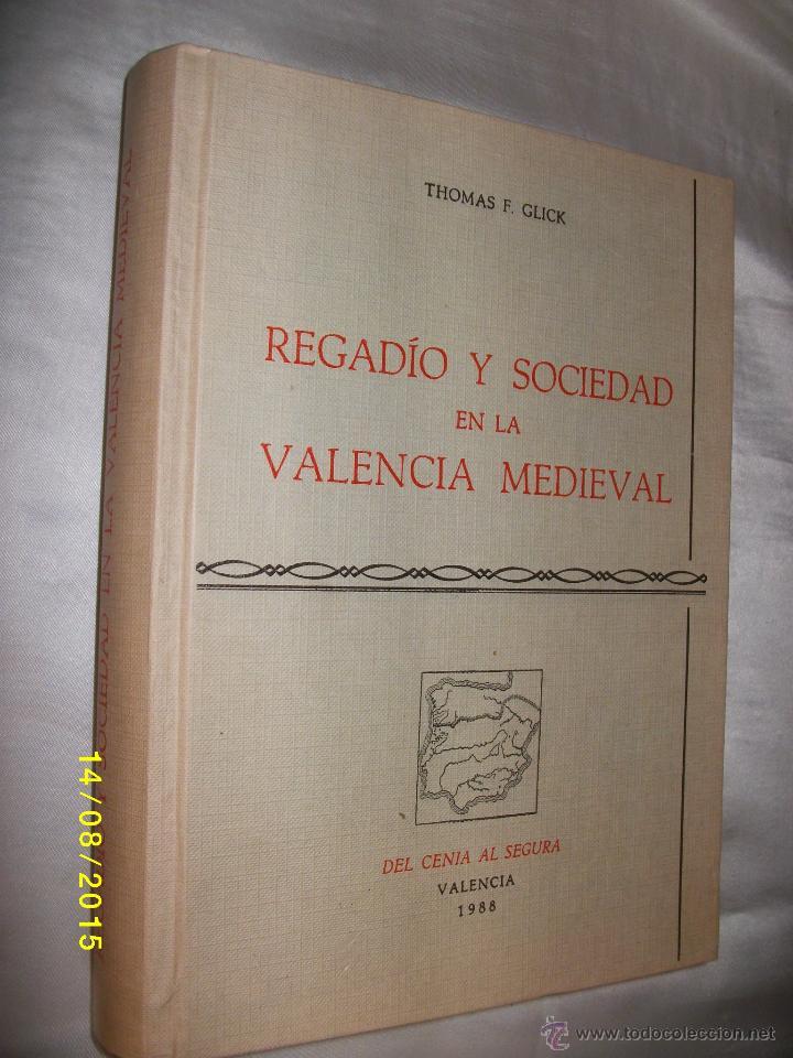 Regadio y sociedad en la valencia medieval 1988 comprar - Libreria segunda mano valencia ...