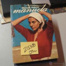 Libros de segunda mano: MANUELAMANUEL HALCÓNTAPA DURA SOBRECUBIERTA4 €. Lote 50746286
