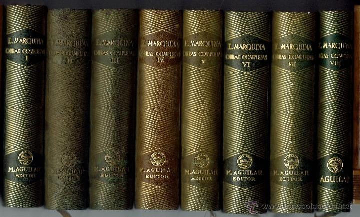 EDUARDO MARQUINA. OBRAS COMPLETAS. 8 TOMOS. EDITORIAL M. AGUILAR. AÑO 1944. (E.2.10) (Libros de Segunda Mano (posteriores a 1936) - Literatura - Otros)