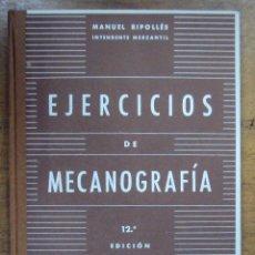 Libros de segunda mano: MANUEL RIPOLLES: EJERCICIOS DE MECANOGRAFIA. 12ª ED 1965. Lote 50779255