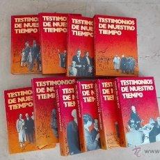 Libros de segunda mano: COLECCION COMPLETA TESTIMONIOS DE NUESTRO TIEMPO 10 TOMOS ED. PLANETA. Lote 50782231