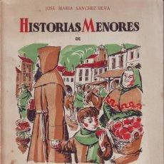 Libros de segunda mano: SANCHEZ-SILVA, JOSÉ Mª: HISTORIAS MENORES DE MARCELINO PAN Y VINO. ILUSTRACIONES DE LORENZO GOÑI.. Lote 50826485