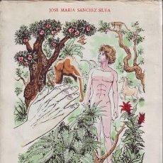 Libros de segunda mano: SANCHEZ-SILVA, JOSÉ Mª: ADAN Y EL SEÑOR DIOS. ILUSTRACIONES DE LORENZO GOÑI. Lote 50826569