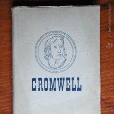 Libros de segunda mano: LIBRO ANTIGUO OLIVERIO CROMWELL ED JUVENTUD 1ª EDICION 1943. Lote 50855225