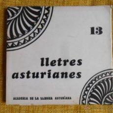 Libros de segunda mano: LLETRES ASTURIANES. Nº 13. ACADEMIA DE LA LLINGUA ASTURIANA. PRINCIPAU D'ASTURIES 1984. RUSTICA. 23. Lote 50883700