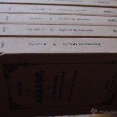 Libros de segunda mano: BRAULIO FOZ: HISTORIA DE ARAGÓN, (6 TOMOS. OBRA COMPLETA. FACSÍMIL. ZARAGOZA, 2003). Lote 50887453