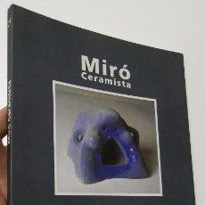 Libros de segunda mano: MIRÓ CERAMISTA (ELECTA, 1993). Lote 50891475