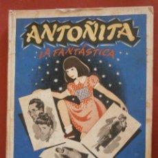 Libros de segunda mano: ANTOÑITA LA FANTASTICA. BORITA CASAS. Lote 50971063