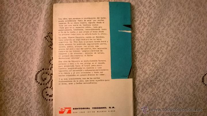 Libros de segunda mano: LAS ORBITAS ACTIVAS; por Vicente Nacarato - TROQUEL - Argentina -MUY RARO - 1968 - COMO NUEVO - Foto 4 - 50975821