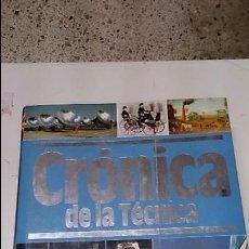 Libros de segunda mano: CRÒNICA DE LA TECNICA. Lote 50983404