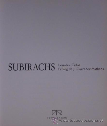 Libros de segunda mano: JOSEP MARIA SUBIRACHS - EJEMPLAR CON FIRMA Y DEDICATORIA DEL ARTISTA - Foto 4 - 105622176