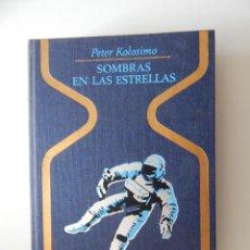 Libros de segunda mano: SOMBRAS EN LAS ESTRELLAS - PETER KOLOSIMO, 1973. Lote 51026293
