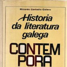 Libros de segunda mano: RICARDO CARBALLO CALERO. HISTORIA DA LITERATURA GALEGA CONTEMPORÁNEA. 1808-1936. RM70821. . Lote 51027694