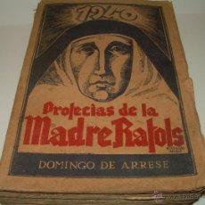 Libros de segunda mano: LIBRO DE LAS PROFECIAS DE LA MADRE RAFOLS......AÑO 1.939. Lote 51032105