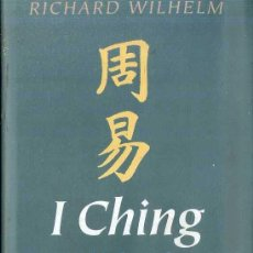 Libros de segunda mano: RICHARD WILHELM : I CHING (CÍRCULO DE LECTORES, 1977). Lote 51038359