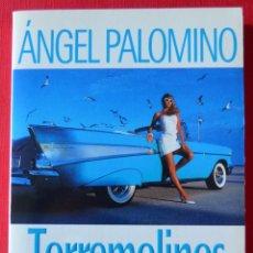 Libros de segunda mano: TORREMOLINOS GRAN HOTEL - ANGEL PALOMINO - PLANETA BOLSILLO 1996. Lote 51045218