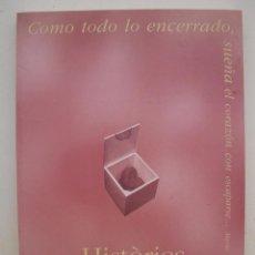 Libros de segunda mano: HISTÒRIES DEL COR - LIBRO CATÁLOGO SOBRE LA EXPOSICIÓN CELEBRADA EN GIRONA EN EL AÑO 1998.. Lote 51048527