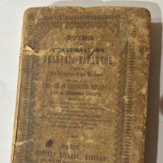 Libros de segunda mano: LIBRO GUIA DE LA CONVERSARION FRANÇAIS -ESPAGNOL. Lote 51059518