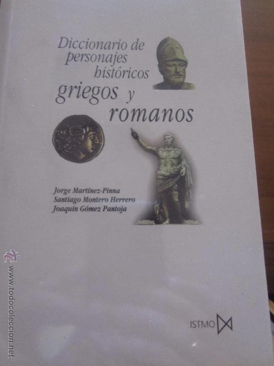 DICCIONARIO DE PERSONAJES HISTORICOS GRIEGOS Y ROMANOS (Libros de Segunda Mano - Historia - Otros)