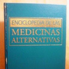 Libros de segunda mano: ENCICLOPEDIA DE LAS MEDICINAS ALTERNATIVAS OCEANO.1568 PAGINAS.. Lote 51084212