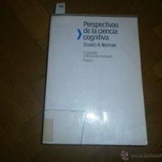 Libros de segunda mano: PERSPECTIVAS DE LA CIENCIA COGNITIVA- DONALD A. NORMAN. COGNICIÓN Y DESARROLLO HUMANO. ED. PAIDÓS . Lote 51108897