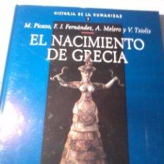 Libros de segunda mano: EL NACIMIENTO DE GRECIA. HISTORIA DE LA HUMANIDAD. V. 7. EST22B2. Lote 51117779