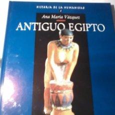 Libros de segunda mano: ANTIGUO EGIPTO HISTORIA DE LA HUMANIDAD. V. 4. ANA MARÍA VÁZQUEZ. EST22B2. Lote 51118176