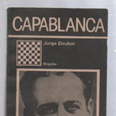 Libros de segunda mano: CAPABLANCA. JORGE DAUBAR. BIOGRAFIA. EDITORIAL CIENTIFICO TECNICA DE LA HABANA, CUBA. 1990. Lote 51135642
