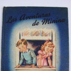 Libros de segunda mano: L-2367. LAS AVENTURAS DE MININA. CATALINA HOWE. IMPRESO EN USA. AÑO 1947.. Lote 51137728