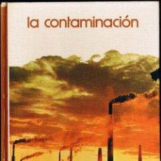 Libros de segunda mano: LA CONTAMINACIÓN - BIBLIOTECA SALVAT GT DE GRANDES TEMAS - N 1. Lote 51137752