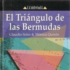 Libros de segunda mano: EL TRIÁNGULO DE LAS BERMUDAS / CLAUDIO SOLER Y MÓNICA QUIRÓN. Lote 51150695