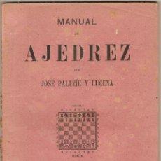 Libros de segunda mano: MANUAL DE AJEDREZ POR JOSÉ PALUZÍE Y LUCENA - 1943. Lote 51152152
