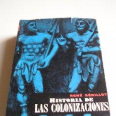Gebrauchte Bücher - Historia de las colonizaciones - René Sédillot - 51163607
