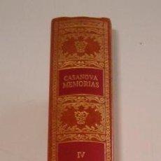 Libros de segunda mano: JACOBO CASANOVA DE SEINGALT. MEMORIAS. TOMO IV. RM70924. . Lote 51173617