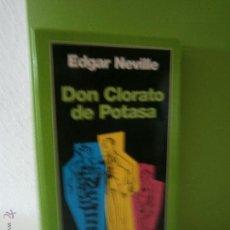 Libros de segunda mano: DON CLORATO DE POTASA DE EDGAR NEVILLE. Lote 51176901