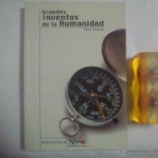 Libros de segunda mano: MESSADÉ. GRANDES INVENTOS DE LA HUMANIDAD. 2000. BIBLIOTECA NEWTON.. Lote 51193606
