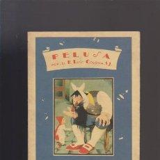 PELUSA - P. LUIS COLOMA, S.J. - SATURNINO CALLEJA, EDITOR 1990 / ILUSTRADO