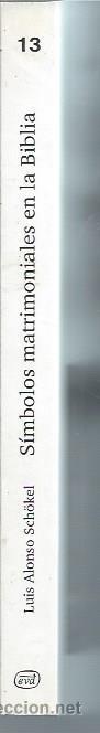 Libros de segunda mano: SÍMBOBLOS MATRIMONIALES EN LA BIBLIA, LUIS ALONSO SCHÖKEL, VERBO DIVINO ESTELLA 1997, 280 PÁGS - Foto 3 - 51195445