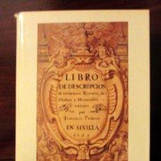 Libros de segunda mano: LIBRO DESCRIPCION VERDADEROS RETRATOS DE ILUSTRES Y MEMORABLES VARONES - FRANCISCO PACHECO. Lote 51195604