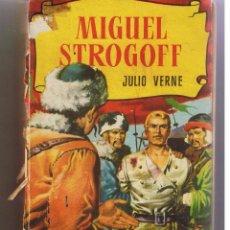 Libros de segunda mano - COLECCIÓN HISTORIAS. Nº 16. MIGUEL STROGOFF. JULIO VERNE. BRUGUERA 1958 (ST/) - 51198942