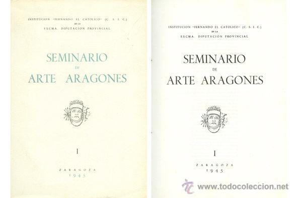 SEMINARIO DE ARTE ARAGONÉS. NÚMERO I. 1945. (Libros de Segunda Mano - Bellas artes, ocio y coleccionismo - Otros)