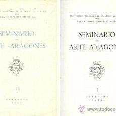 Libros de segunda mano: SEMINARIO DE ARTE ARAGONÉS. NÚMERO I. 1945.. Lote 51217103