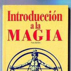 Libros de segunda mano: INTRODUCCION A LA MAGIA (FRANZ BARDON) 1999 AÑO CERO. Lote 51220727